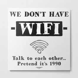 No wifi Metal Print