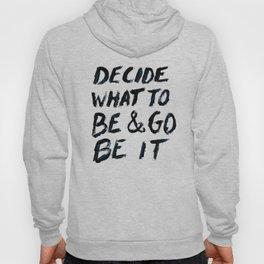 Go Be It Hoody