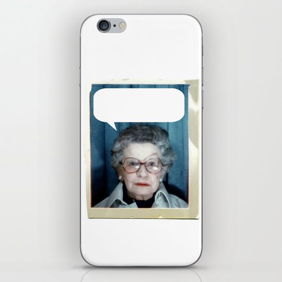Grandmother Said... iPhone & iPod Skin