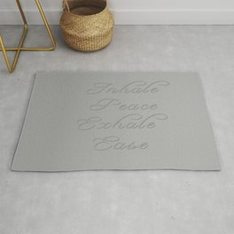 Inhale Peace, Exhale Ease Gray Tones Rug