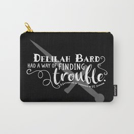 Finding Trouble (on dark) Carry-All Pouch