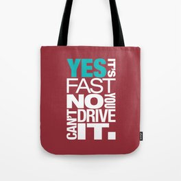 Yes it's fast No you can't drive it v2 HQvector Tote Bag