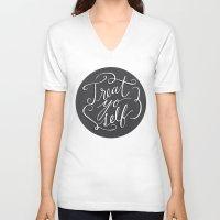 treat yo self V-neck T-shirts featuring Treat Yo Self 2 by Julie