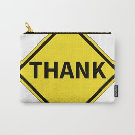 Thank Sign Carry-All Pouch