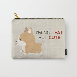 Not fat but cute corgi Carry-All Pouch