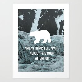 Falls Apart Art Print