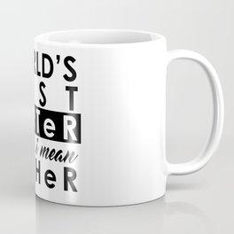 World's Greatest Farter, I mean Father Coffee Mug