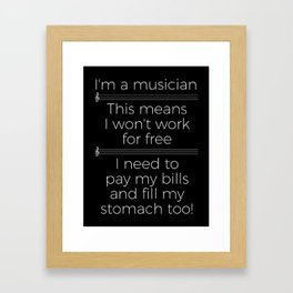 Musicians have to eat too! (treble/dark colors) Framed Art Print