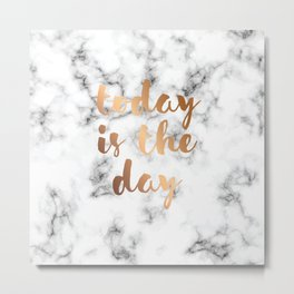 Today Is The Day Marble 046 Metal Print