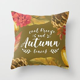 Cool Breeze and Autumn Leaves Throw Pillow