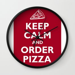Keep Calm and Order Pizza Wall Clock