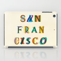 san francisco iPad Cases featuring San Francisco by Fimbis