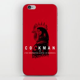 Cockman or The Unexpected Virtue of Madness iPhone Skin