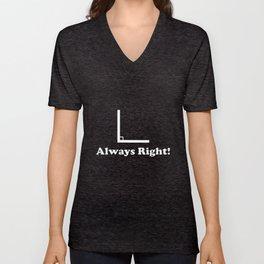 Always Right Men's Funny Angle Math T-Shirts Unisex V-Neck