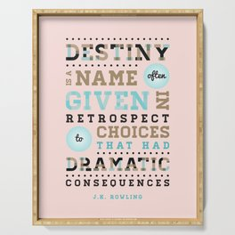 Destiny & Choices - JK Rowling Quote Serving Tray