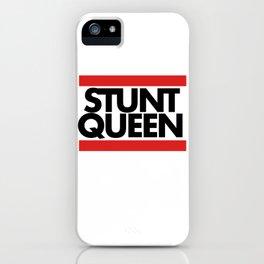 Stunt Queen iPhone Case