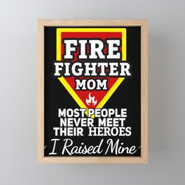 Firefighter Mom Gift Fire fighter Firefighter Gifts Framed Mini Art Print