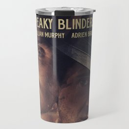 Peaky Blinders poster, Cillian Murphy is Thomas Shelby, Adrien Brody is Luca Changretta Travel Mug