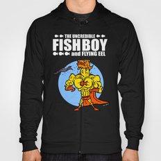 The Uncredible Fish Boy and Flying Eel! Hoody