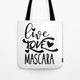 Live, Love, Mascara Shopping Tote Bag Tote Bag