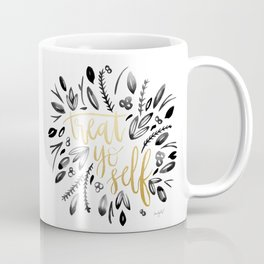 Treat Yo Self Gold Coffee Mug