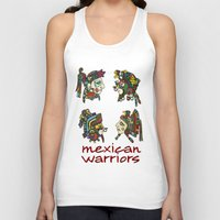mexican Tank Tops featuring mexican warriors by laika in cosmos