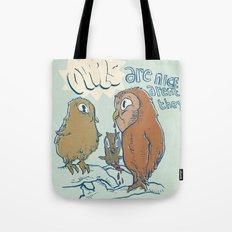 owls are nice Tote Bag