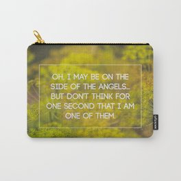 side of the angels Carry-All Pouch