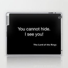 The Lord of the Ring...quote 2 Laptop & iPad Skin