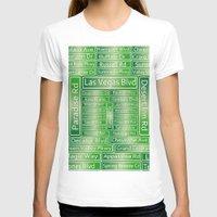 las vegas T-shirts featuring Las Vegas Street Signs by Gravityx9