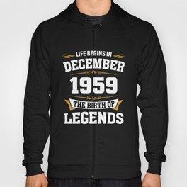 December 1959 59 the birth of Legends Hoody