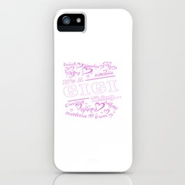 IT'S A GIGI THING iPhone Case