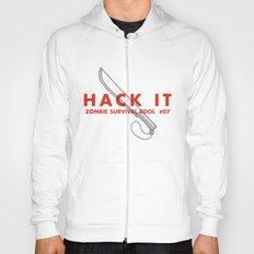 Hack it - Zombie Survival Tools Hoody