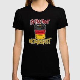 I'd Tap That Germany Oktoberfest 2018 Beer Keg T-shirt