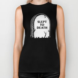 Slept To Death Biker Tank