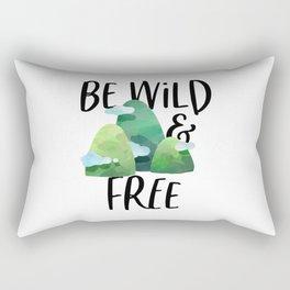 Be Wild And Free, Inspirational Print, Motivational Wall Art, Children Wall Art Rectangular Pillow