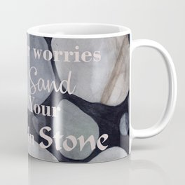 Carve Your Blessings in Stone Coffee Mug