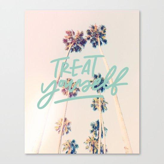 Treat Yourself Canvas Print