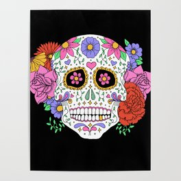 Sugar Skull with Flowers on Black Poster