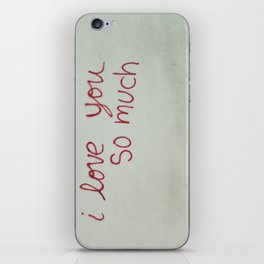 i love you so much. iPhone Skin