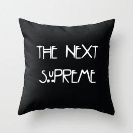 The Next Supreme Throw Pillow