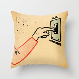 Shut 'Err Down Throw Pillow