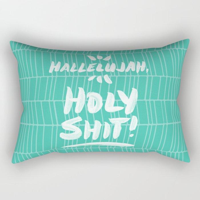 Hallelujah, Holy Shit – Turquoise Rectangular Pillow