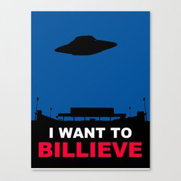 I WANT TO BILLIEVE Canvas Print