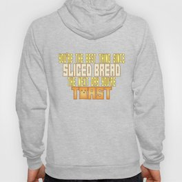 Sliced Bread Hoody
