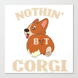 Dog Doglover Corgi dog cute pet funny gift fluffy birthday Canvas Print