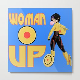 Woman Up!!!! Metal Print
