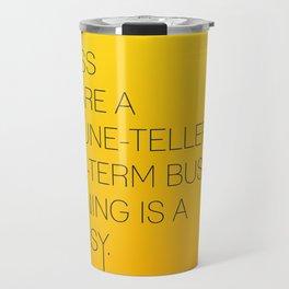 Startup Quote Poster Travel Mug