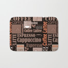 Your favorite coffee. Bath Mat