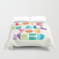 all you need is love Duvet Covers featuring Love Is All You Need by Crafty Lemon